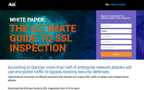 Screenshot of Landing Page a10networks.com - WHITE PAPER: THE ULTIMATE GUIDE TO SSL INSPECTION - captured Sept. 20, 2018