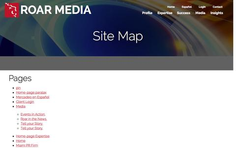 Screenshot of Site Map Page roarmedia.com - Site Map - Miami Public Relations Agency, Advertising Firm & Marketing CompanyMiami Public Relations Agency, Advertising Firm & Marketing Company - captured Sept. 24, 2014