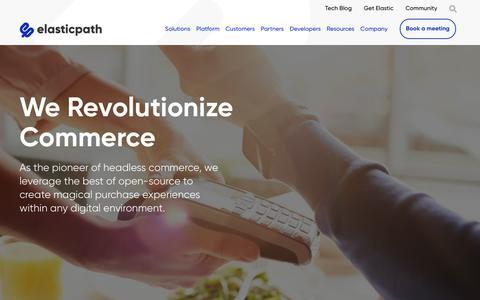 Screenshot of Home Page elasticpath.com - Ecommerce Software - Digital Commerce API for Enterprise - captured June 14, 2019