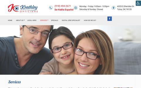 Screenshot of Services Page keathleyopticians.com - Optical Services in Tulsa, OK   Keathley Opticians - captured Nov. 14, 2018