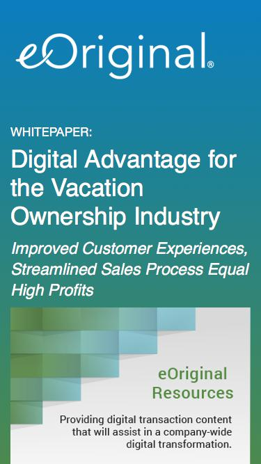 Digital Advantage for the Vacation Ownership Industry: Improved Customer Experiences, Streamlined Sales Process Equal High Profits - an eOriginal Whitepaper