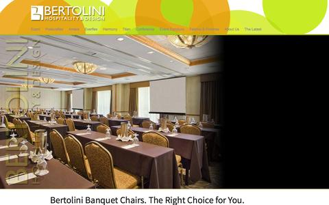 Screenshot of Home Page bertolinihd.com - Bertolini Banquet Chairs. The Right Choice for You. - Bertolini Hospitality & Design - captured Oct. 5, 2014