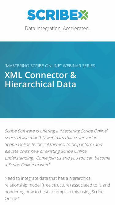 Registration   On-Demand Webinar - Mastering Scribe Online: XML Connector & Hierarchical Data   Scribe Software