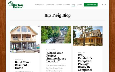 Screenshot of Blog bigtwighomes.com - Blog • Big Twig Homes • Cedar Log Homes in NC & SC - captured Oct. 5, 2018