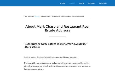 Screenshot of About Page restaurantrealestateadvisors.com - Mark Chase-Restaurant Real Estate Advisors - captured Oct. 8, 2014