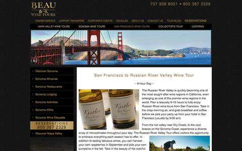 Russian River Valley Wine Tours from San Francisco by Limousine