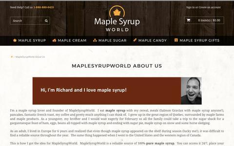 Screenshot of About Page maplesyrupworld.com - MapleSyrupWorld About Us | Maple Syrup | Buy Maple Syrup - captured June 9, 2017