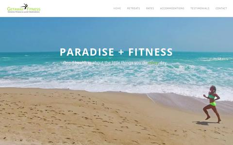 Screenshot of Home Page getawayfitness.com - GETAWAY FITNESS - Fitness Getaway | Boot Camp Retreat | Get Fit Vacation | Active Vacation - captured July 18, 2018