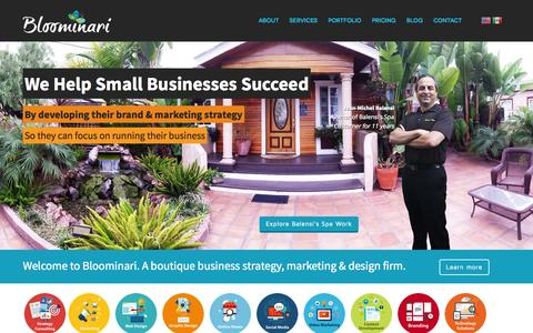 Screenshot of Home Page About Page bloominari.com - Bloominari.com - San Diego Small Business  Marketing Services |  Web Design |  Graphic Design | Online Marketing  - Bloominari.com - captured Sept. 23, 2014