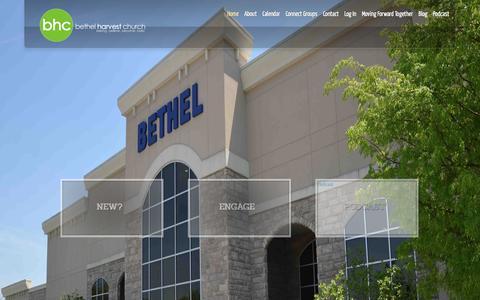 Screenshot of Home Page bethelharvestchurch.com - Bethel Harvest Church | Belong | Believe | Become | Build - captured Jan. 1, 2016