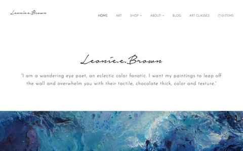 Screenshot of Home Page lifeart.co.za - 'I am a wandering eye poet, an eclectic color fanatic. I want my paintings to leap off the wall and overwhelm you with their tactile, chocolate thick, color and texture.' - captured Oct. 18, 2017