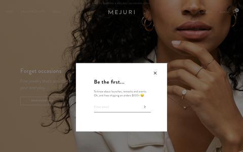Screenshot of Home Page mejuri.com - Mejuri | Everyday Fine Jewelry minus the traditional markups. - captured Feb. 15, 2019
