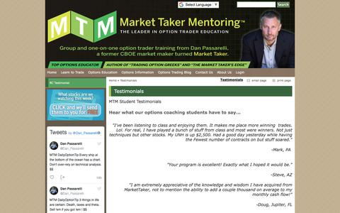Screenshot of Testimonials Page markettaker.com - Testimonials - Stock Options Trading and Mentoring - Options strategies from pit vet Dan Passarelli - In terms of what Dan is offering, my experience has been that he is truly a mentor. He is in personal dialogue with me about the questions and issue - captured Oct. 28, 2017