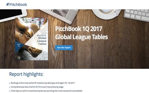 Screenshot of Landing Page pitchbook.com - PitchBook 1Q 2017 Global League Tables - captured May 24, 2017