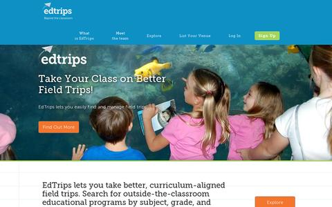 Screenshot of Home Page edtrips.com - EdTrips-Manage Your Educational Travel, Field Trips, School Trips - captured July 17, 2014