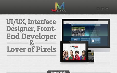 Screenshot of Home Page jacobminkel.com - Jacob Minkel - UX/UI Designer - captured Oct. 4, 2014