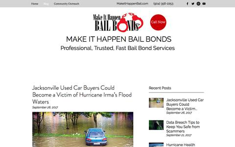 Screenshot of Blog makeithappenbail.com - Blog | Make It Happen Bail Bonds Jacksonville, Duval County, Florida - captured Sept. 29, 2017