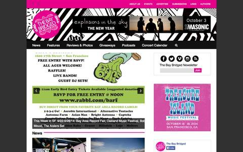 Screenshot of Home Page thebaybridged.com - San Francisco Bay Area Indie Music - The Bay Bridged - captured Sept. 25, 2014