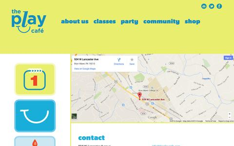 Screenshot of Contact Page theplaycafe.com - The Play Café - Main Line Indoor Play Space for Kids ages 0-5 –  Contact - captured Oct. 9, 2014