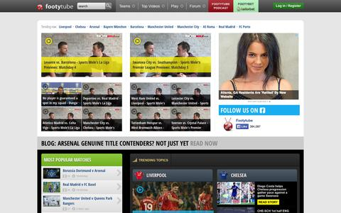 Screenshot of Home Page footytube.com - ♥ footytube - Latest football videos, highlights, news, interviews, clips and football forums - captured Sept. 18, 2014