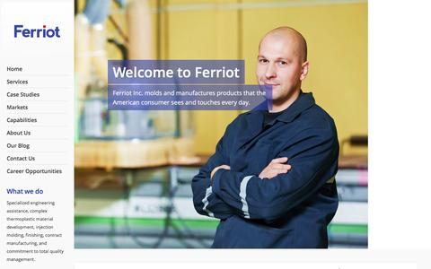 Screenshot of Home Page ferriot.com - Injection Molding & Contract Manufacturing | Ferriot Inc. - captured Feb. 9, 2016