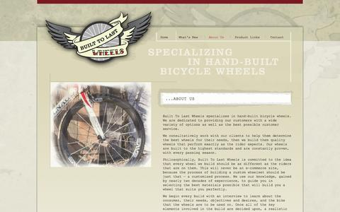 Screenshot of About Page builttolastwheels.com - Built To Last Wheels | Custom, Hand-built Bicycle Wheels - captured Sept. 30, 2014