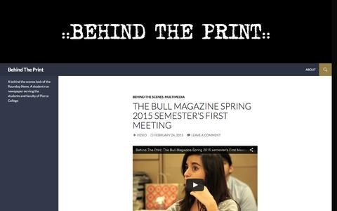 Screenshot of Blog wordpress.com - Behind The Print | A behind the scenes look of the Roundup News. A student run newspaper serving the students and faculty of Pierce College - captured June 15, 2016