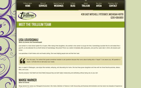 Screenshot of Team Page trilliumacompletesalon.com - Meet the Trillium Team - Trillium A Complete Salon & Day Spa | Petoskey Salons in Michigan-Trillium A Complete Salon & Day Spa | Petoskey Salons in Michigan - captured Oct. 8, 2014