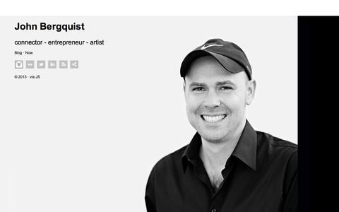 John Bergquist // connector - entrepreneur -artist