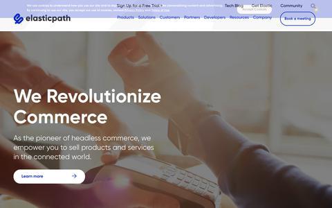 Screenshot of Home Page elasticpath.com - Ecommerce Software - Digital Commerce API for Enterprise - captured Oct. 2, 2019