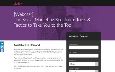 Screenshot of Landing Page lithium.com - Webcast:The Social Marketing Spectrum: Tools & Tactics to Take You to the Top - captured Sept. 7, 2017