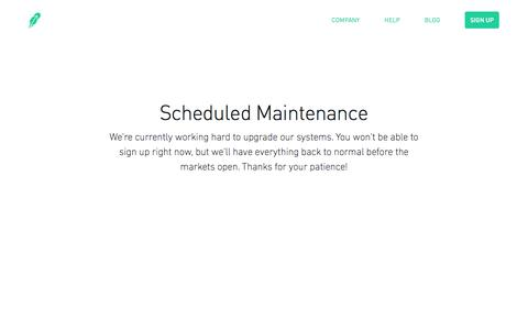 Robinhood       -       Scheduled Maintenance