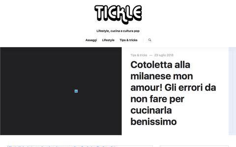 Screenshot of Blog quomi.it - Tickle | Lifestyle, cucina e cultura pop - captured July 24, 2018