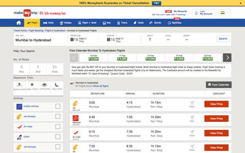 42 Flights Mumbai to Hyderabad Fares @Rs.1523+Cashback | MakeMyTrip®
