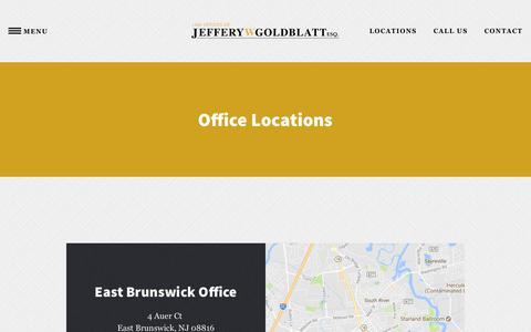 Screenshot of Locations Page jgoldblattlawfirm.com - Law Office Locations - East Brunswick, NJ - Freehold, NJ - Lawyer - captured Feb. 17, 2018