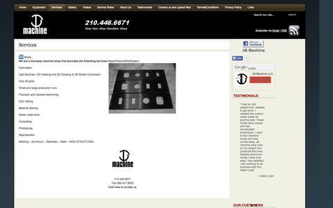 Screenshot of Services Page jb-machine.com - Services | Machine Shops San Antonio - CNC Machining -Tool Supply - JB Machine 210.446.6671 - captured Sept. 30, 2014