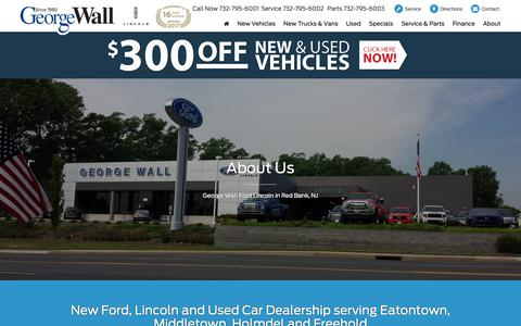 Screenshot of About Page georgewall.com - Learn More About George Wall Ford Lincoln | Ford Dealer in Red Bank, NJ - captured Sept. 28, 2018