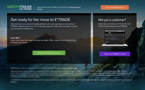 OptionsHouse | Get ready for the move to E*TRADE - OptionsHouse