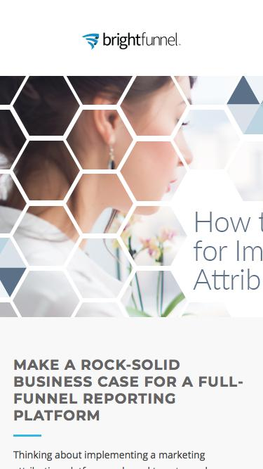 How to Build a Business Case for Marketing Attribution