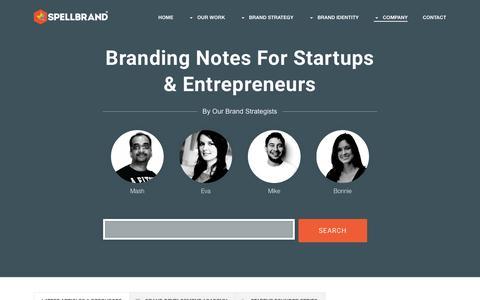 Screenshot of Blog spellbrand.com - Startup Branding Blog For The Quintessential Entrepreneur | SpellBrand� - captured Jan. 12, 2016