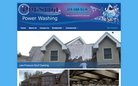 Screenshot of Home Page prestigestl.com - Window & Roof Cleaning - Power & Pressure Washing St. Louis MO | Prestige Power Washing - captured Aug. 25, 2017