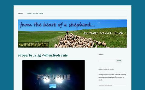"Screenshot of Home Page heartofashepherd.com - ""From The Heart of A Shepherd""  by Pastor Travis D. Smith 