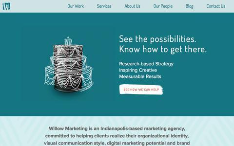 Screenshot of Home Page willowmarketing.com - Indianapolis Marketing Agency - Willow Marketing - captured Aug. 13, 2019