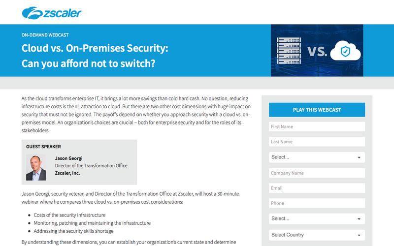 Cloud vs. On-Premises Security: Can you afford not to switch?   Zscaler