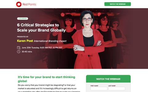 Screenshot of Landing Page redpoints.com - [LIVE WEBINAR] 6 Critical Strategies to Scale your Brand Globally - captured July 2, 2017