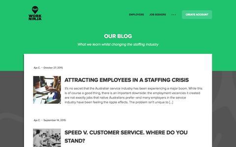 Screenshot of Blog workninja.com - Work Ninja | The World's Fastest Staffing Solution - captured Nov. 24, 2015