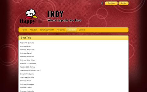 Screenshot of Locations Page happyfeetindy.com - HappyFeet Soccer Indianapolis > Locations - captured July 11, 2016