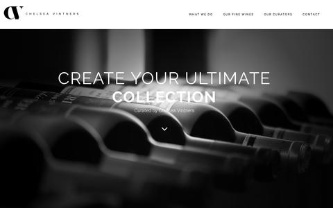 Screenshot of Home Page chelseavintners.com - Chelsea Vintners – Create your ultimate collection - captured Nov. 5, 2016