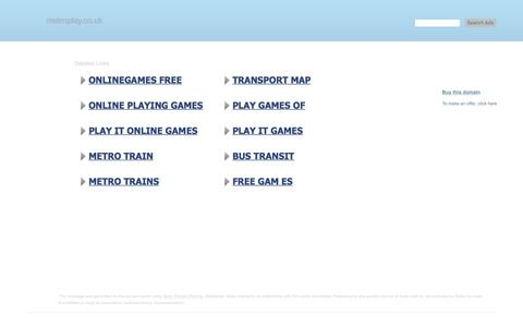 Screenshot of Home Page metroplay.co.uk - metroplay.co.uk-This website is for sale!-metroplay Resources and Information. - captured Sept. 20, 2018