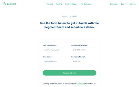 Request a Product Demo From our Sales Team · Segment